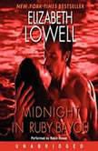 Midnight in Ruby Bayou, Elizabeth Lowell