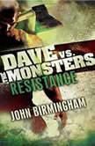 Resistance, John Birmingham