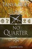 No Quarter, Tanya Huff