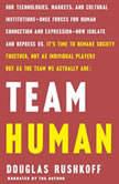 Team Human, Douglas Rushkoff