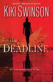 The Deadline, Kiki Swinson