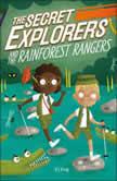 The Secret Explorers and the Rainforest Rangers, DK