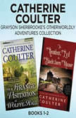 Catherine Coulter - Grayson Sherbrooke's Otherworldly Adventures Collection: Books 1-2 The Strange Visitation at Wolffe Hall, The Resident Evil at Blackthorn Manor, Catherine Coulter
