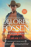 Texas-Sized Trouble, Delores Fossen