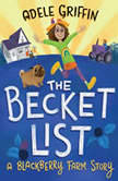 The Becket List A Blackberry Farm Story, Adele Griffin