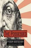 The Possessed, Fyodor Dostoevsky