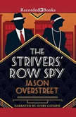 The Strivers' Row Spy, Jason Overstreet