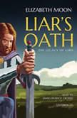 Liars Oath, Elizabeth Moon