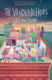 The Vanderbeekers Lost and Found, Karina Yan Glaser
