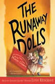 The Runaway Dolls, Ann M. Martin