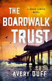 The Boardwalk Trust, Avery Duff