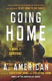 Escaping Home , A. American