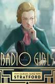 Radio Girls, Sarah-Jane Stratford