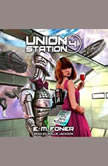 Spy Night on Union Station, E.M. Foner