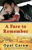 A Fare to Remember, Opal Carew