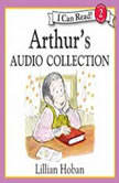 Arthur's Audio Collection, Lillian Hoban