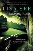 Dragon Bones, Lisa See