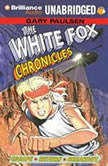 The White Fox Chronicles, Gary Paulsen