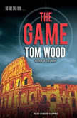 The Game, Tom Wood