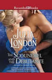 The Scoundrel and the Debutante, Julia London