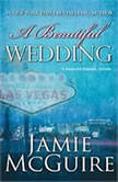 A Beautiful Wedding, Jamie McGuire
