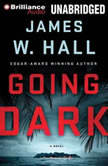 Going Dark, James W. Hall