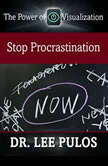 Stop Procrastination, Lee Pulos