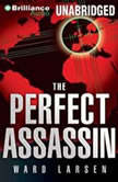 The Perfect Assassin, Ward Larsen