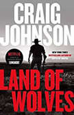 Land of Wolves, Craig Johnson