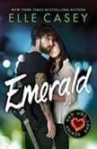 Emerald, Elle Casey