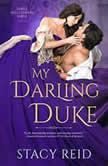 My Darling Duke, Stacy Reid
