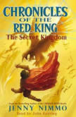 Chronicles of the Red King #1: The Secret Kingdom, Jenny Nimmo