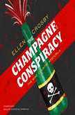 The Champagne Conspiracy, Ellen Crosby
