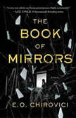 The Book of Mirrors, E. O. Chirovici