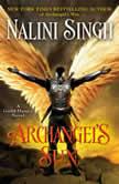 Archangel's Sun, Nalini Singh
