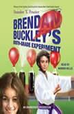 Brendan Buckleys SixthGrade Experiment