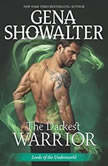 The Darkest Warrior (Lords of the Underworld), Gena Showalter
