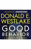 Good Behavior A Dortmunder Novel, Donald E. Westlake