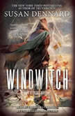 Windwitch A Witchlands Novel, Susan Dennard