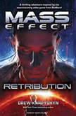 Mass Effect: Retribution, Drew Karpyshyn
