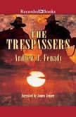 The Trespassers, Andrew Fenady