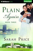 Plain Again, Sarah Price