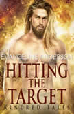 Hitting the Target A Kindred Tales Novel (Brides of the Kindred), Evangeline Anderson