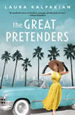 The Great Pretenders, Laura Kalpakian