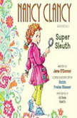 Fancy Nancy: Nancy Clancy, Super Sleuth, Jane O'Connor