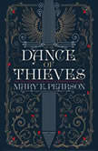 Dance of Thieves, Mary E. Pearson
