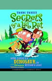 The Secrets of a Lab Rat Momres a Dinosaur in Beesons Lake
