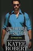 Undercover Attraction, Katee Robert
