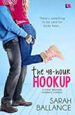The 48-Hour Hookup, Sarah Ballance