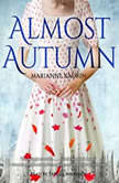 Almost Autumn, Marianne Kaurin